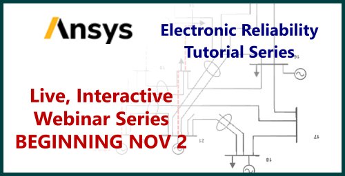 Electronic Reliability Tutorial Series
